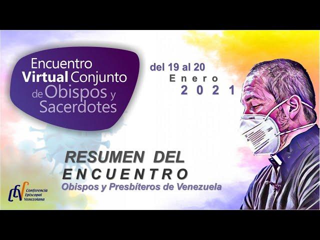 RESUMEN ENCUENTRO DE OBISPOS Y SACERDOTES 2021