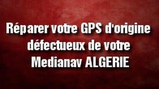 Réparer GPS d'origine défectueux de votre Medianav Classic 4.0.3, 4.0.6, 6.0.3MD et 7.0.5MD