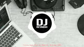 Tumne Agar Pyar Se (Remix) DJ Kiran NG   DJ Reyansh  