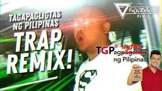 TAGAPAGLIGTAS NG PILIPINAS (TRAP REMIX)   frnzvrgs2