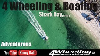 4 Wheeling & Boating Shark Bay, part 8/8 Adventurous
