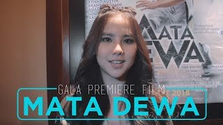"Video Gala Premiere Film ""MATA DEWA"" I'm So Excited!!! download MP3, 3GP, MP4, WEBM, AVI, FLV Agustus 2019"