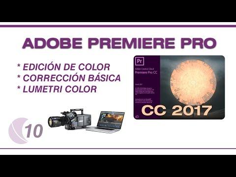 Tutorial Adobe Premiere Pro CC 2017 parte 10   Edicion de Color 1 (Luminancia y Corrección Color)