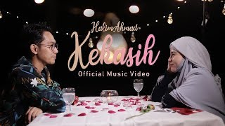 Halim Ahmad - Kekasih (Official Music Video)