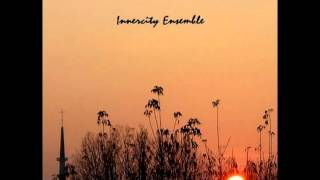 Innercity Ensemble - Niedziela życia
