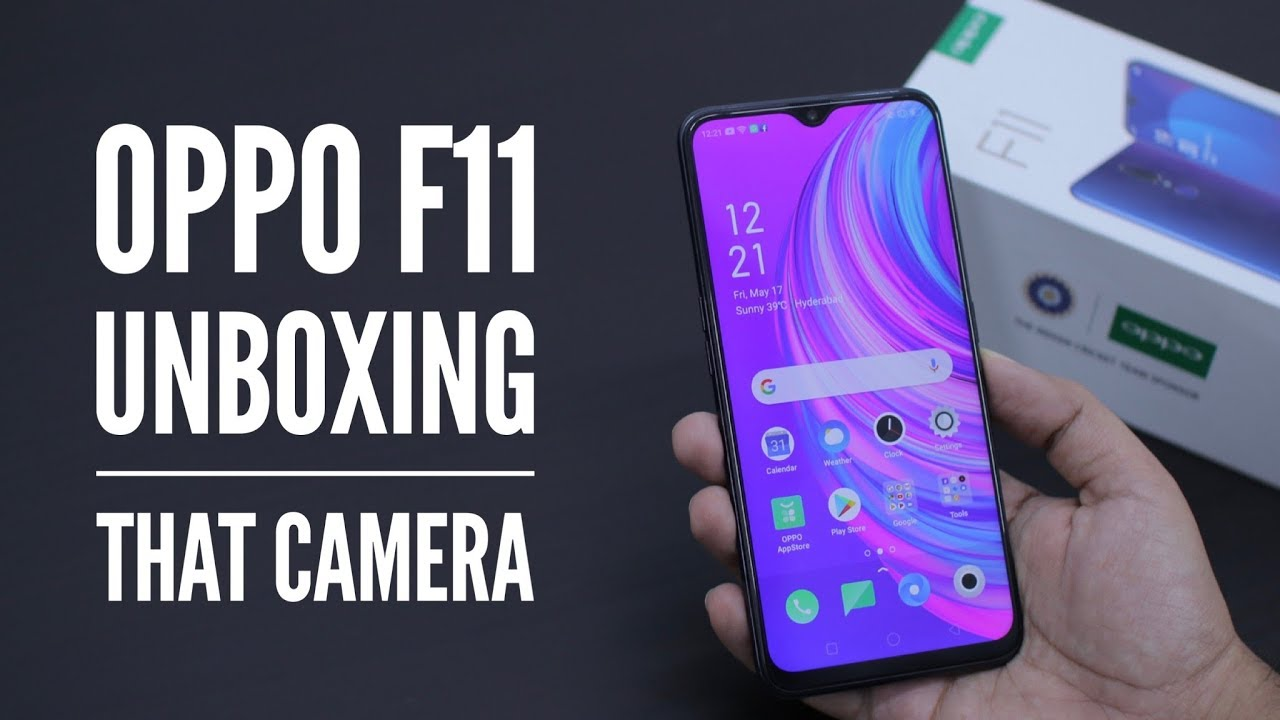 Oppo F11 Unboxing & Overview - That Camera