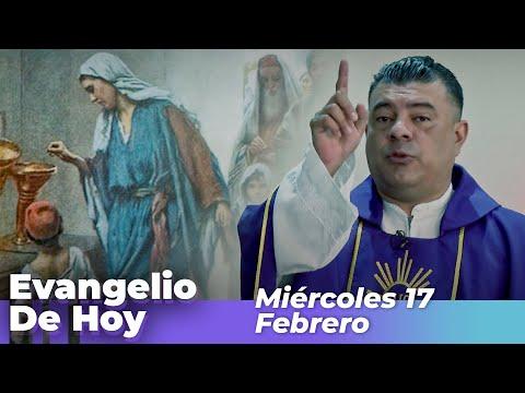 Evangelio De Hoy, Miercoles 17 De Febrero De 2021 - Cosmovision