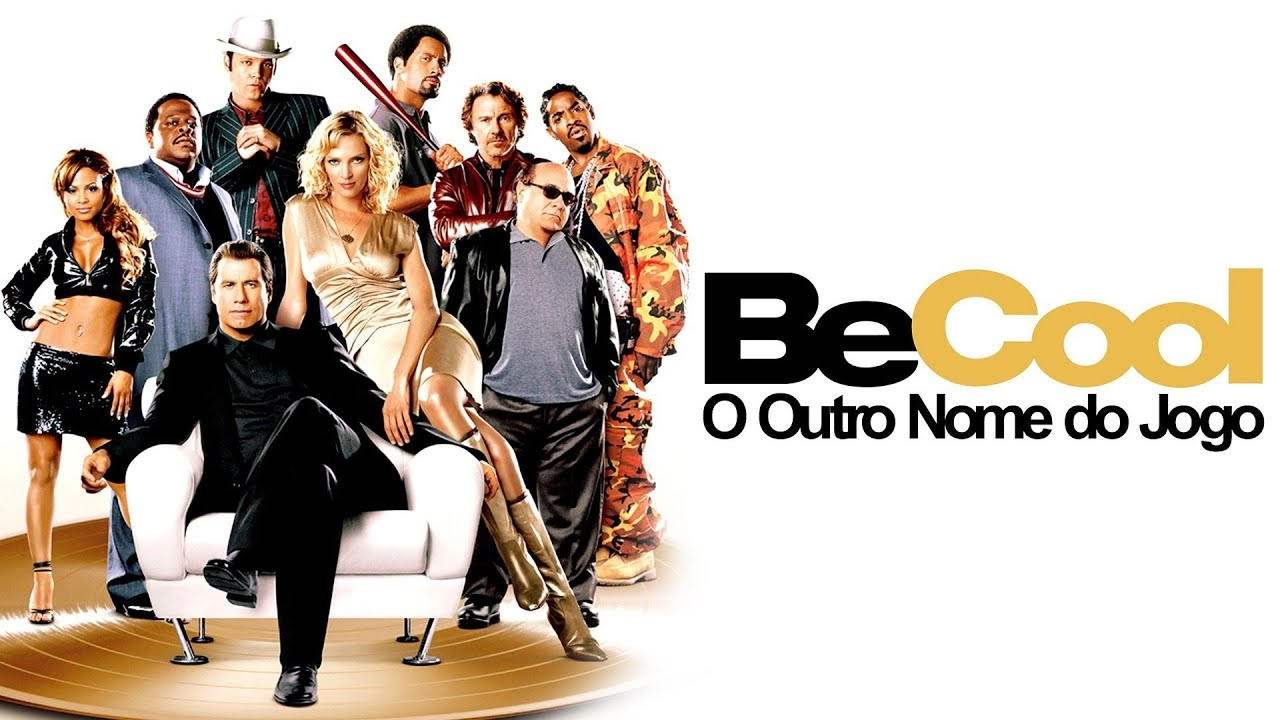 Be Cool - O Outro Nome do Jogo 2005 - Tralier Oficial Legendado - YouTube