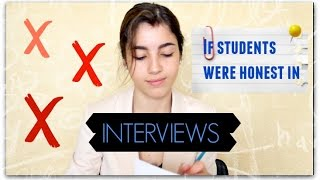 If Students Were Honest in a Job Interview