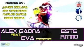 Alex Gaona feat. Eva - Este Ritmo Me Gusta A Mi!!! (Miki Hernandez Remix)