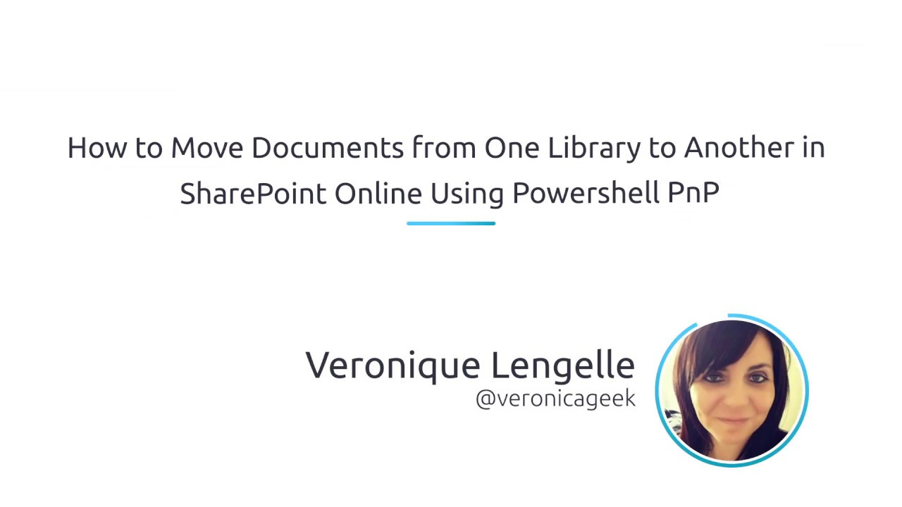 How To Move Documents From One Library To Another In SharePoint Online  Using PowerShell PnP