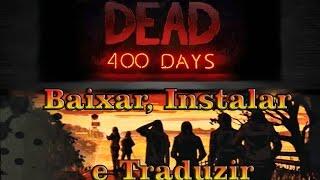 The Walking Dead - 400 Days  + Tradução em Português