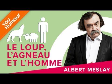 ALBERT MESLAY - Le loup, l'agneau et l'homme