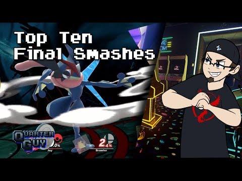 Top Ten Final Smashes - The Quarter Guy