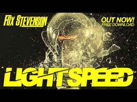 Fox Stevenson - Lightspeed (free download)