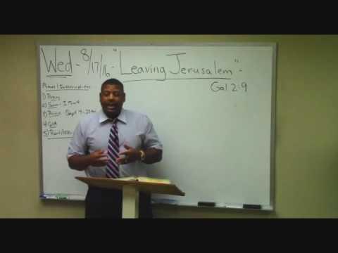 """7) Galatians Study (2:9) """"Leaving Jerusalem"""" Ron Knight"""