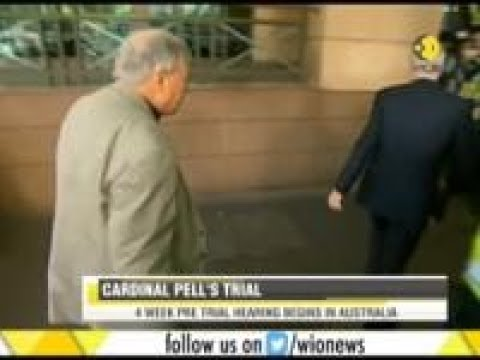 Cardinal Pell's 4 week pre trial hearing begins in Australia, was accused of sexual charges