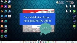 03 Cara Melakukan Export Hasil Verval DTKS di SIKS NG Offline