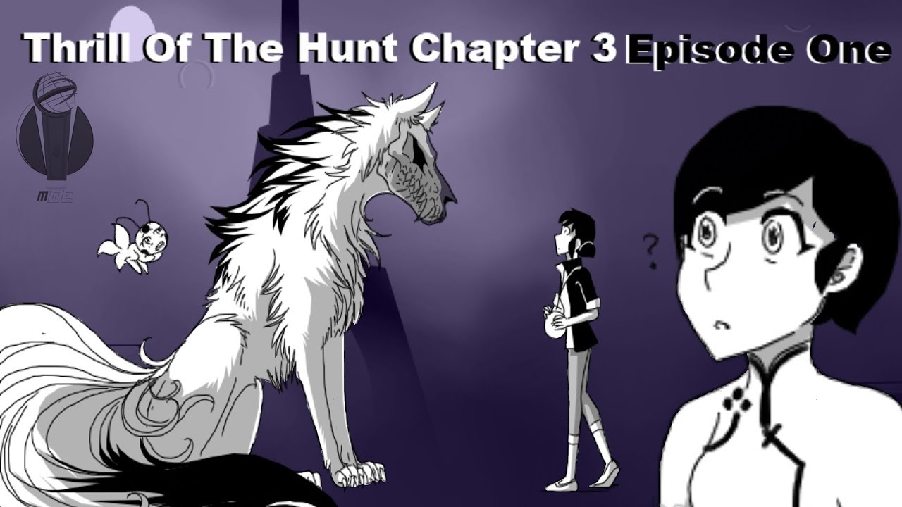 Download [COMIC DUB] Thrill Of The Hunt - Chapter 3 Episode 1 (Miraculous Ladybug)