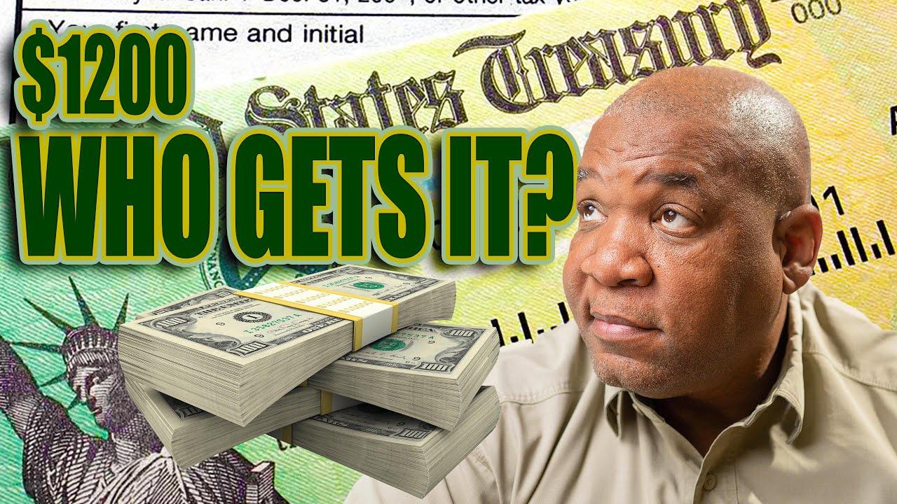 $1200 Stimulus Check UPDATE Do You Qualify?