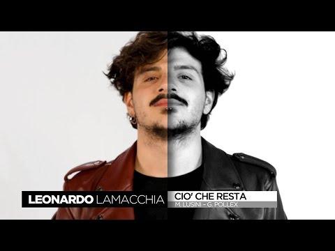 CIO' CHE RESTA... - LEONARDO LAMACCHIA... (SAREMO GIOVANI 2017)... By AngieMaso