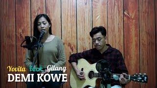 DEMI KOWE Cover By Yovita Feat Gilang Live Record - Cipt. Pendhoza