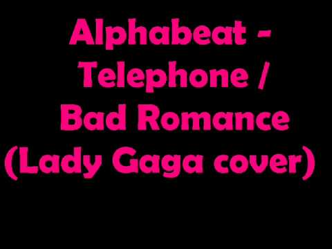 Alphabeat - Telephone/Bad Romance (Lady Gaga cover)