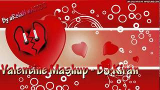 Watch Dj Kiran Kamath Valentine Mashup video