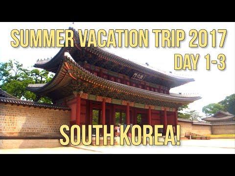 South Korea Vlog! // Summer Vacation Trip Day 1-3