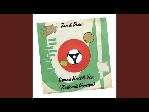 Gonna Hustle You (Redondo Version)
