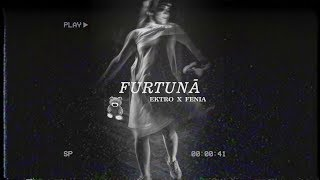 Ektro - Furtuna feat. Fenia (prod. Ciprian Diac)