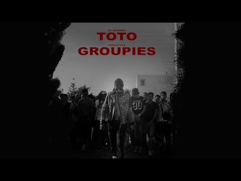 Youtube: ElGrandeToto – Groupies (Freestyle) Prod. by Nouvo x UNCL