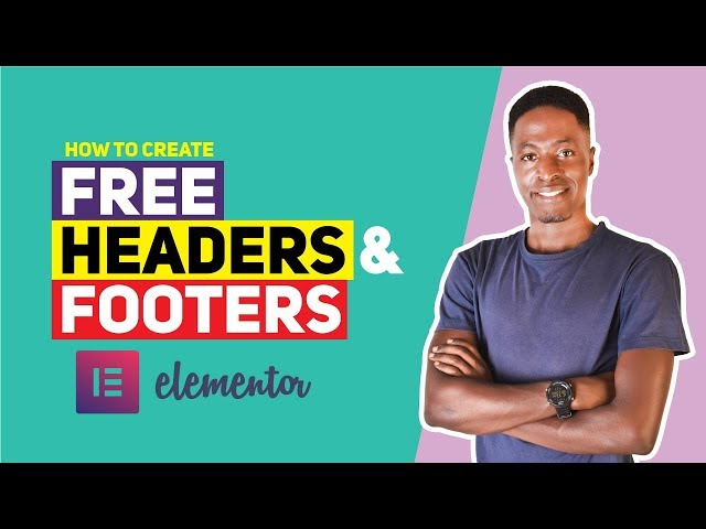 How To Create  Headers and Footers using Elementor FREE (Elementor Header, Footer & Blocks)