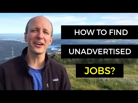 How To Find Unadvertised Jobs - Job Hunting Tips