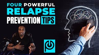 Four Powerful Relapse Prevention Tips | JK Emezi - Porn Reboot