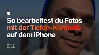 So bearbeitest du Fotos mit der Tiefen-Kontrolle mit dem iPhone – Apple