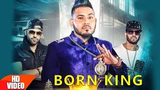 Born King (Full Video) | Lucky Singh Durgapuria Feat Jazzy B & Harj Nagra | Speed Records