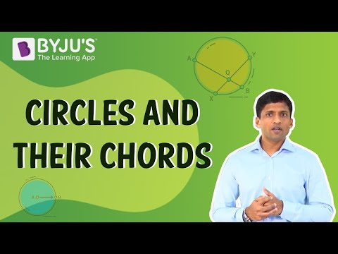 Circles 02 - Circles and their Chords