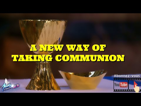 A NEW WAY OF TAKING COMMUNION