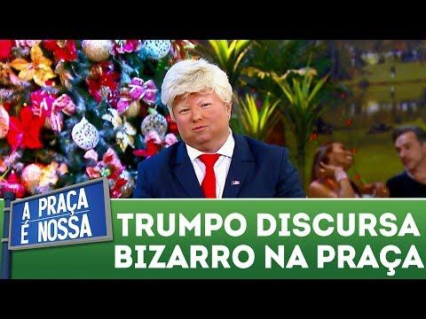 Donald Trumpo faz discurso bizarro na Praça | A Praça É Nossa (07/12/17)
