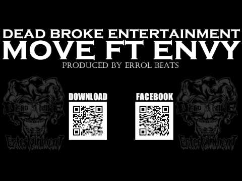 Move - Dead Broke Ent