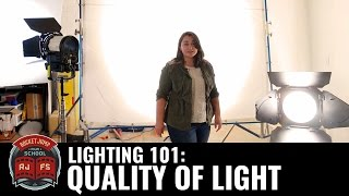 Lighting 101: Quality of Light