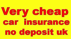 very cheap car insurance no deposit uk