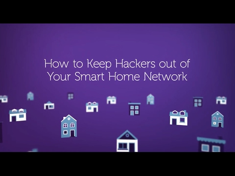 How to Keep Hackers Out of Your Smart Home Network