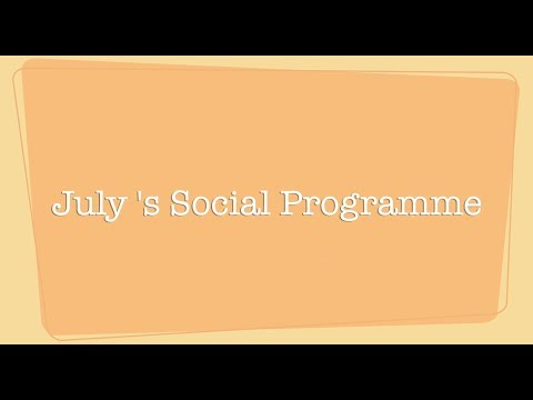 July's Social Programme