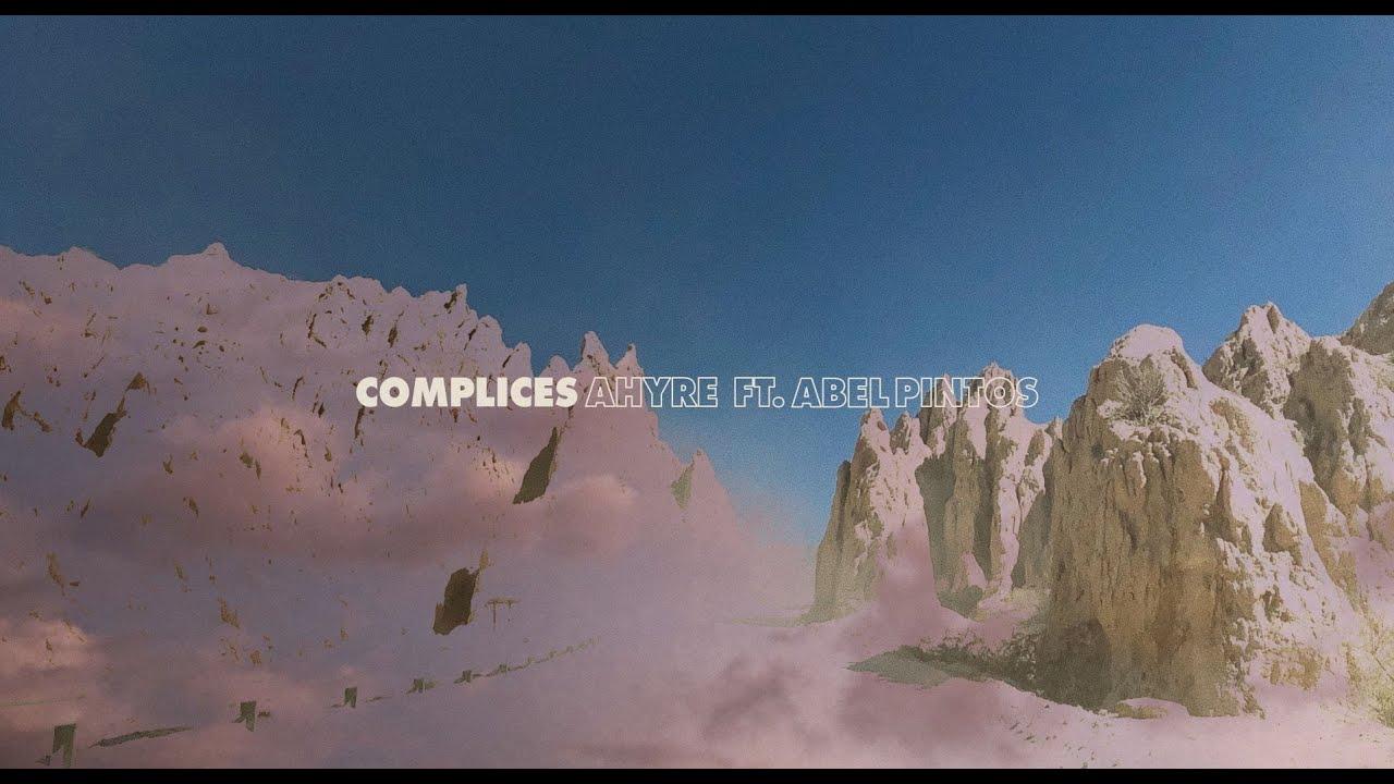 Download AHYRE ft. ABEL PINTOS - Cómplices