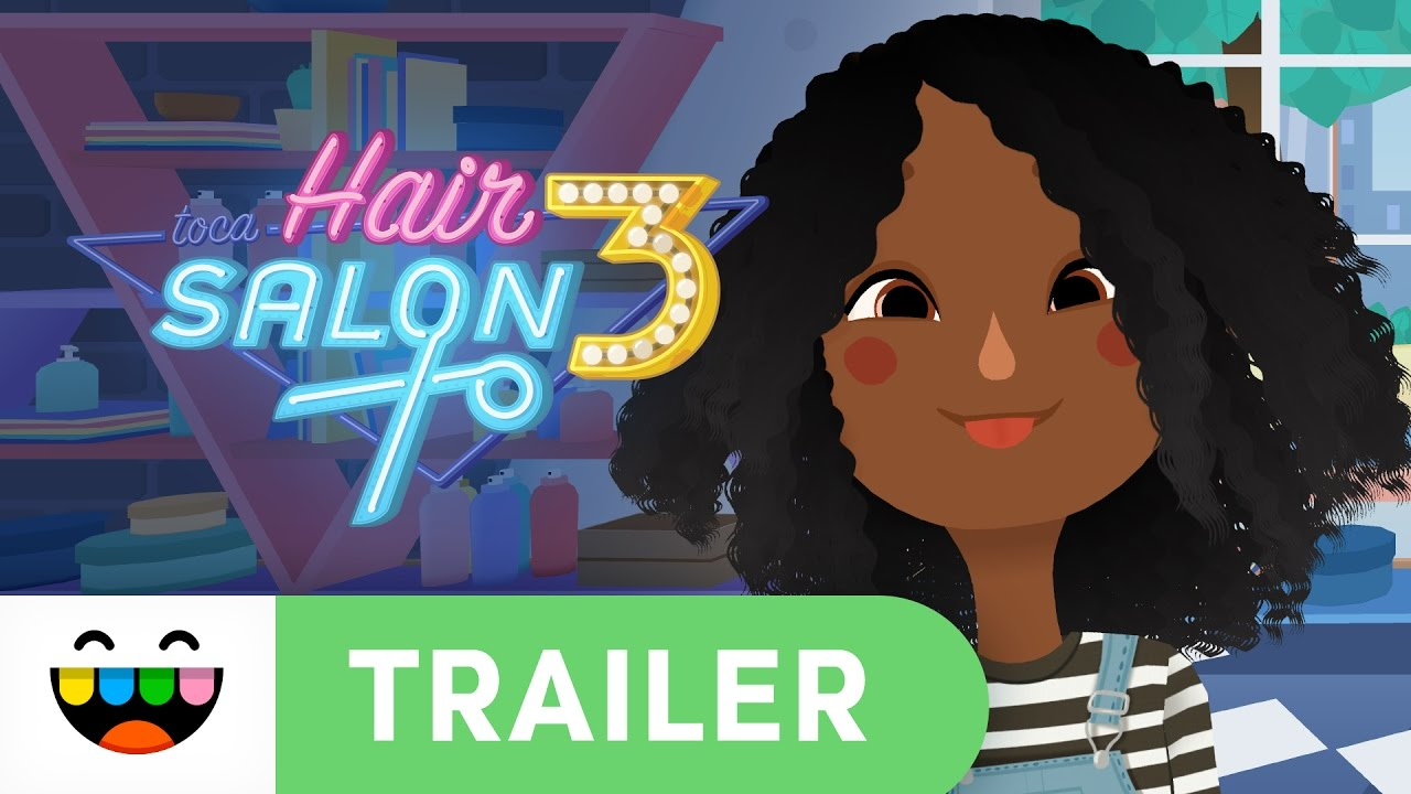 Toca Hair Salon Grab Your Tools Get Styling Toca Hair Salon 3 Gameplay Trailer Tocaboca