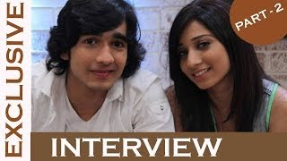 Exclusive Interview Of Shantanu And Vrushika - Dil Dosti Dance (Part 2)