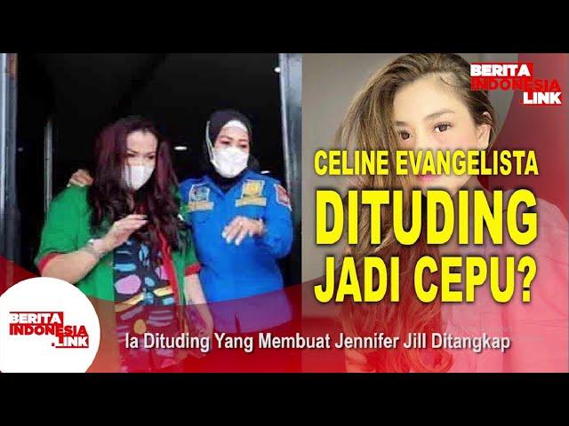 Celine Evangelista Dituding Cepuin Jennifer Jill?
