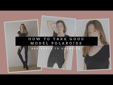 How to take good model polaroids (and apply to agencies)
